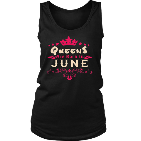 Queens Are Born In June - Gift Birthday T-Shirt