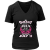 Queens Are Born In On July 12 Birthday Shirt Gift