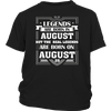 Legends Are Born On August 28 T Shirt August Birthday Gifts