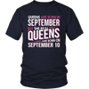Real Queens Are Born On September 10 T-shirt 10th Birthday