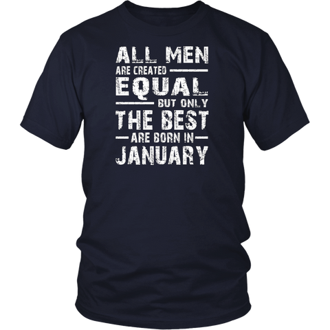 All Men Are Created Equal | The Best Are Born in January