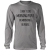 I don´t like morning people or mornings saying t-shirt hoodie
