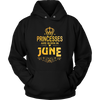Princesses Are Born In June T-shirt Birthday Gift Women Cute