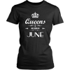 Women's Women's Queens Are Born In June - Birthday T-Shirt