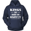 Kings Are Born On August 27 T-Shirt
