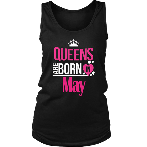 Queens Are Born In May. Funny Birthday Shirt For Women.
