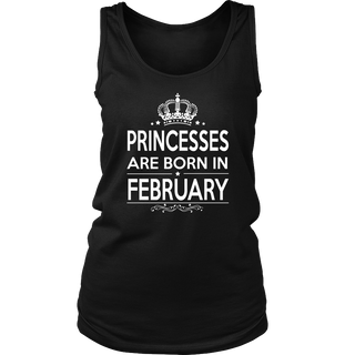 Princesses are born in February T shirt