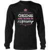 Only Queens Are Born in February Stylish T-Shirt