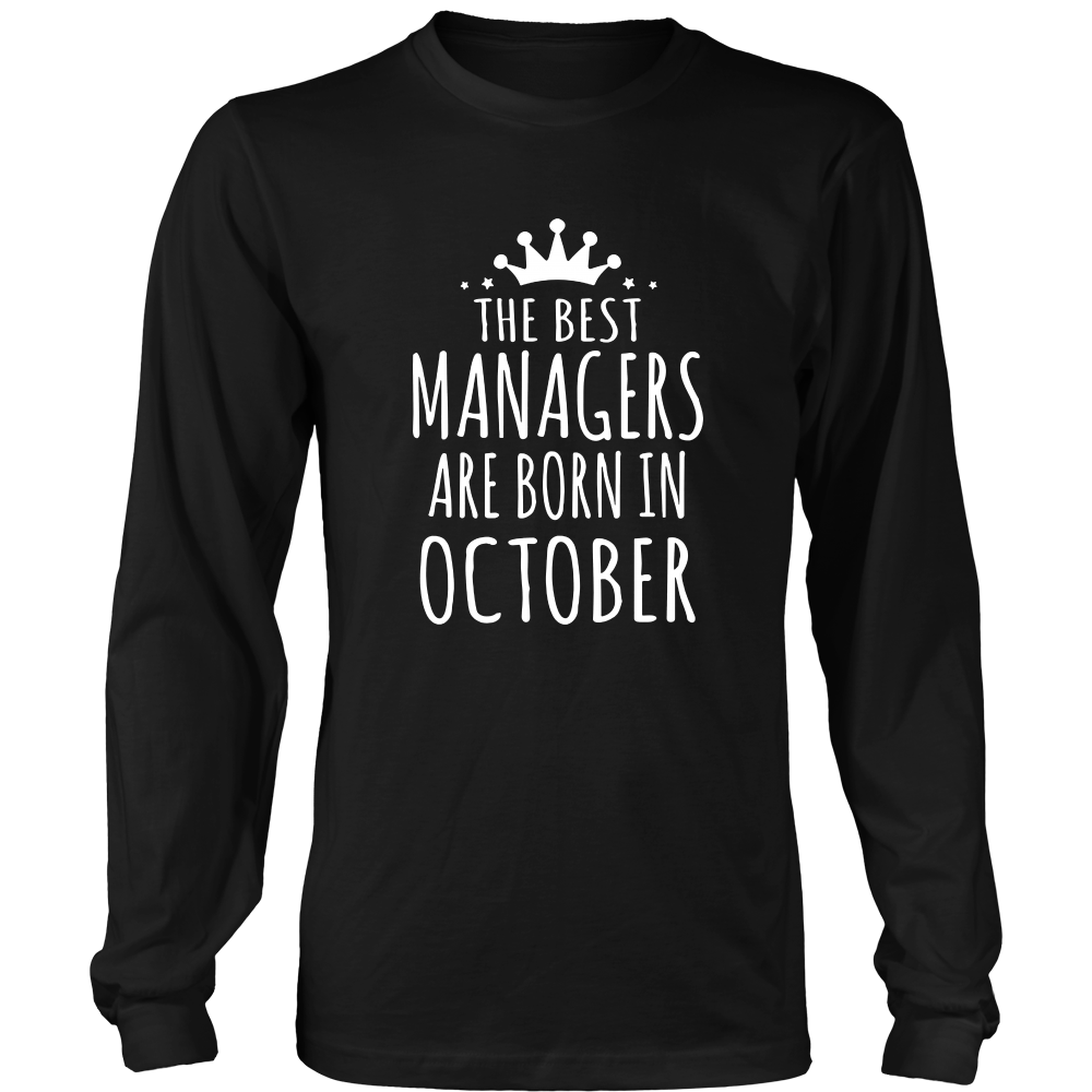 MANAGER BIRTHDAY THE BEST MANAGERS ARE BORN IN OCTOBER