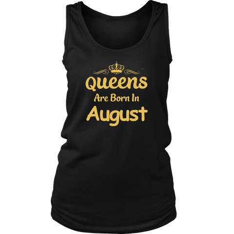Women's Queens Are Born In August Shirt