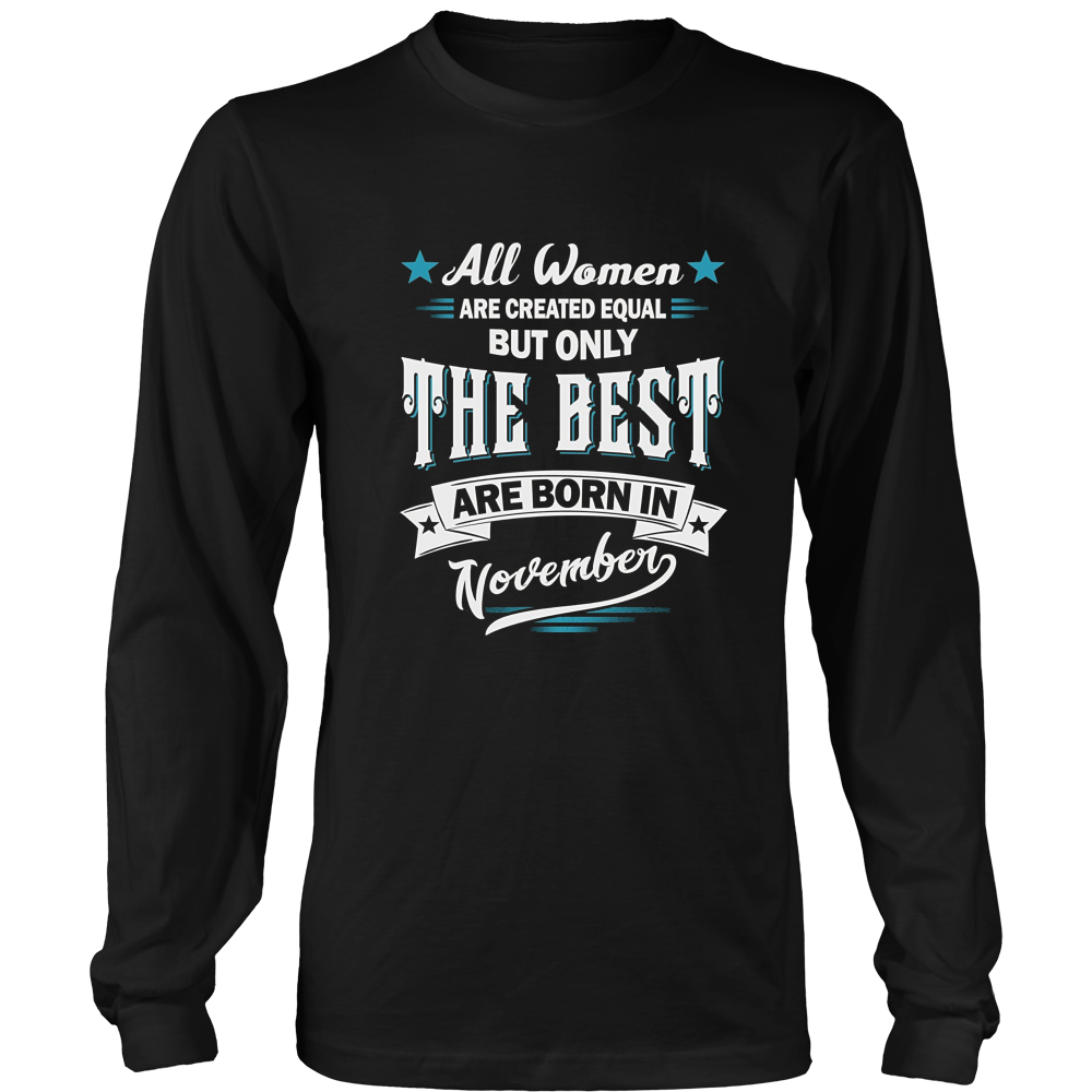 Women the best are born in November T-shirt