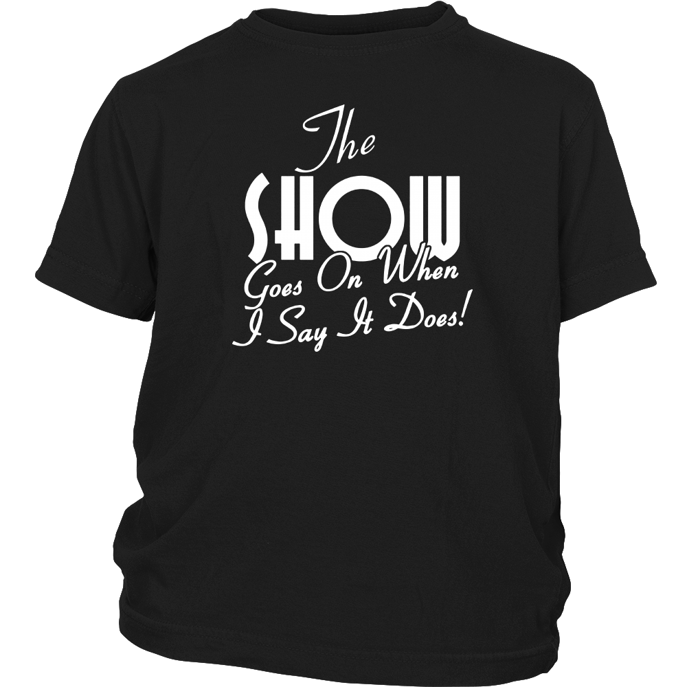 Event Planner Producer Director Shirt - The Show Goes On Tee