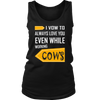 Funny cow shirt I vow to always love you even while working