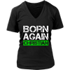 BORN AGAIN CHRISTIAN  T-Shirt