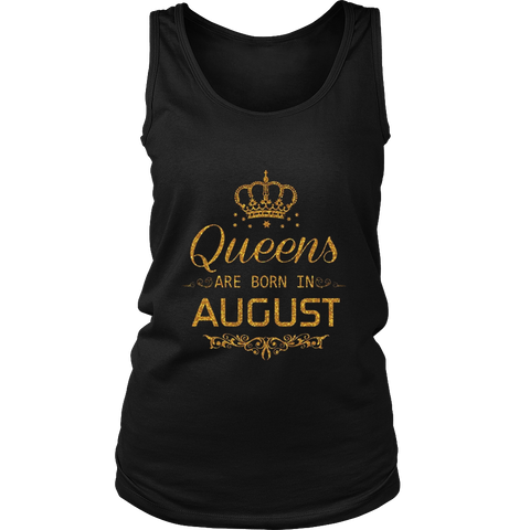 Queens are born in August t-shirt August birthday party tee