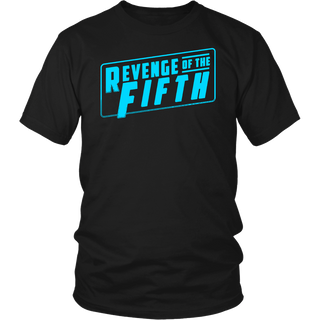 Revenge of the Fifth Holiday Shirt