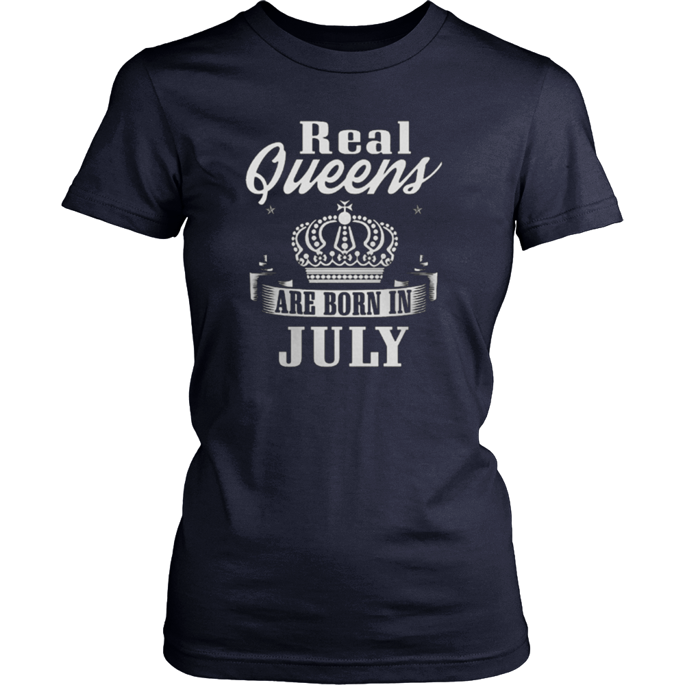 Real Queens Are Born In July Tshirt birthday gifts
