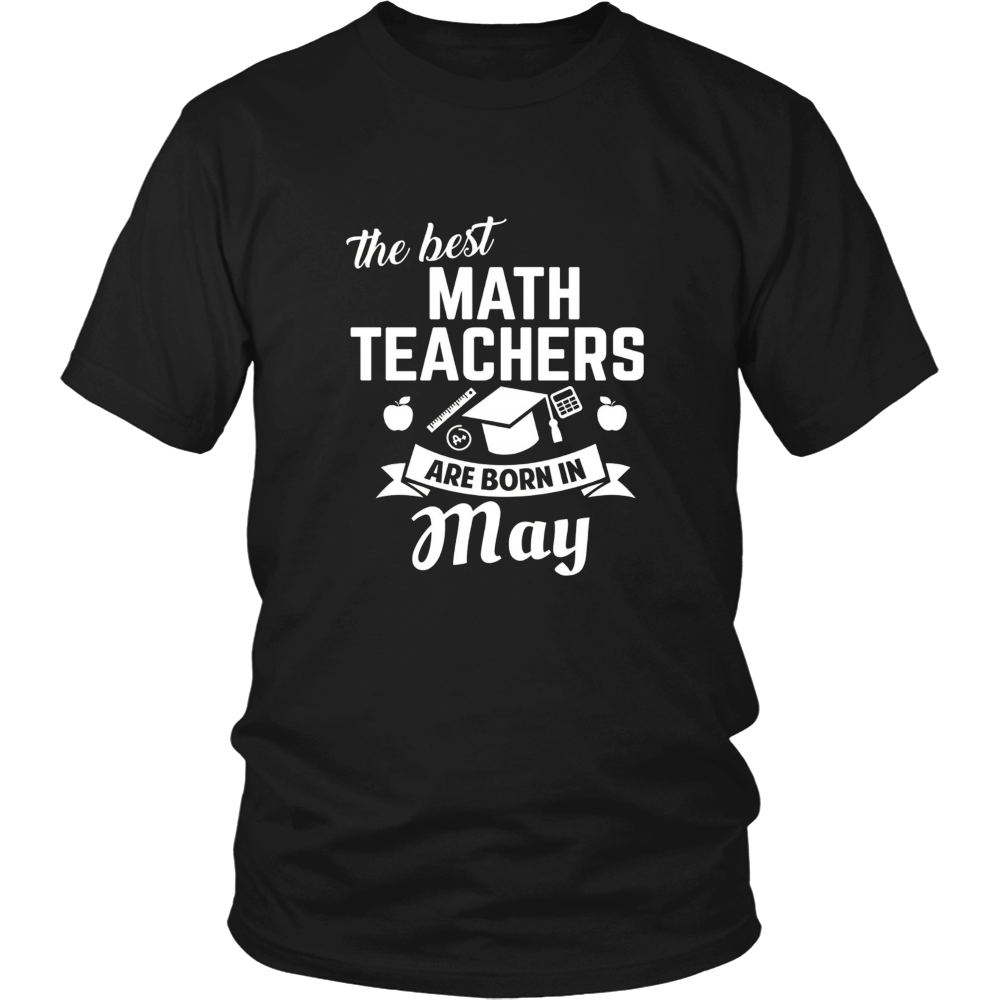 THE BEST MATH TEACHERS ARE BORN IN