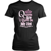Queens Are Born On July 23rd Funny Birthday T-Shirt