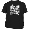 KISS ME I WAS BORN IN NOVEMBER THE BIRTH OF LEGENDS