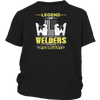 Legend Of Welders Are Born In February Funny Welder T Shirt