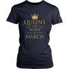 Women's Queens are born in March funny T-shirt
