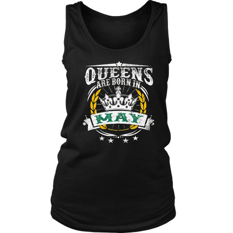 Queens Are Born In May - Birthday Gift T-Shirt- May T Shirt