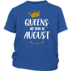 Queens Are Born In August T Shirt For Women