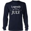 Legends Are Born in July T-Shirt