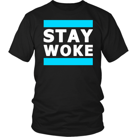 Hashtag Stay Woke Protest Tee Shirt