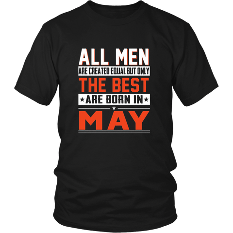 All Men Created Equal But Only The Best Are Born In may