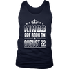 Kings Are Born On August 22 Birthday T-shirt Gift Shirt