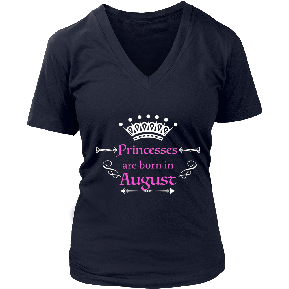 Girl's and Women's Princesses are Born in August T Shirt