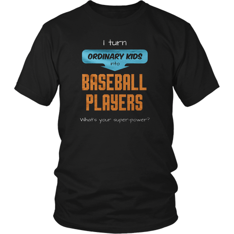 Behind Every Baseball Player Who Believes in Himself T-Shirt