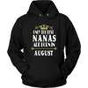 Only The Best Nanas Are Born In August Birthday T-Shirt
