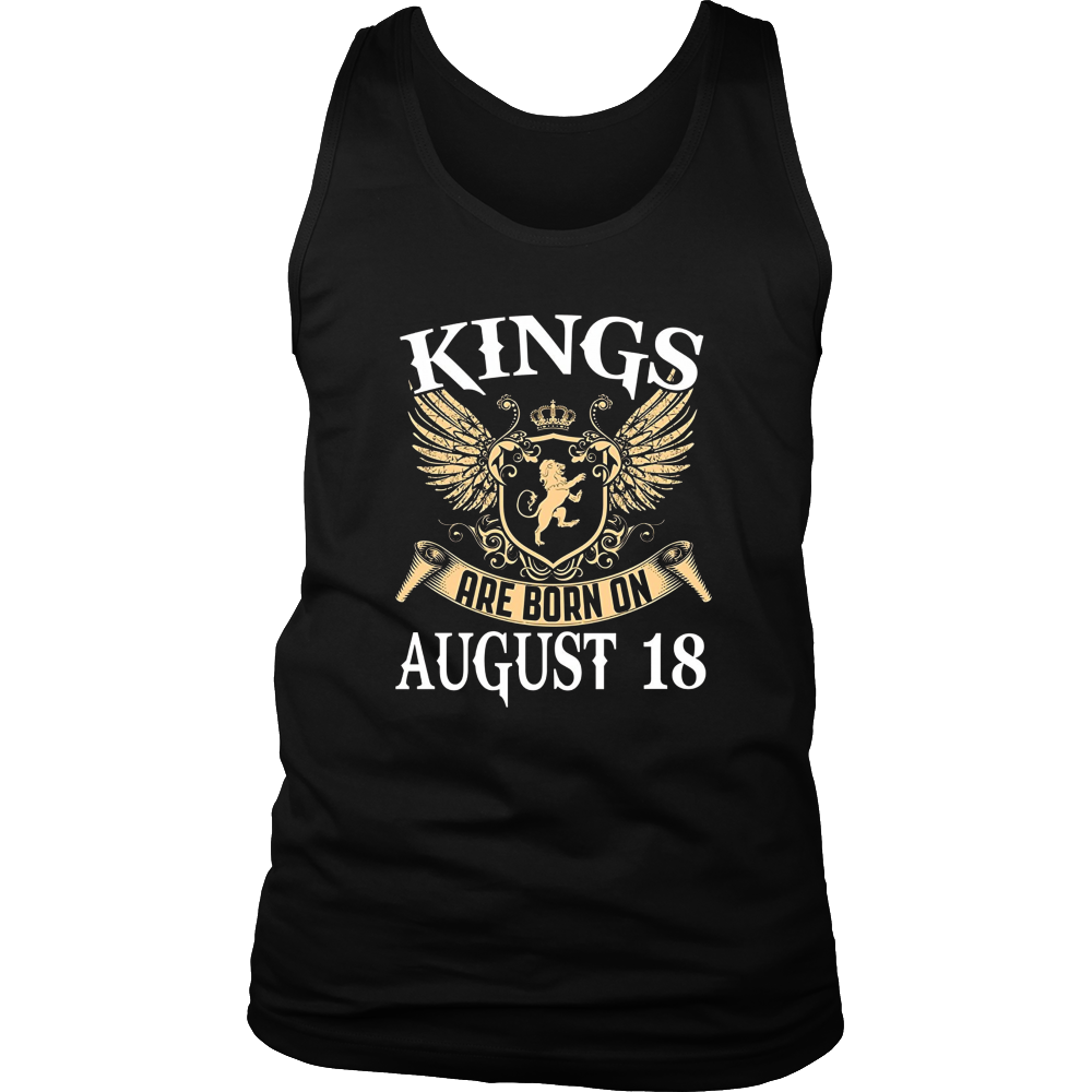 Kings Are Born On August 18 Birthday T-shirts Gift