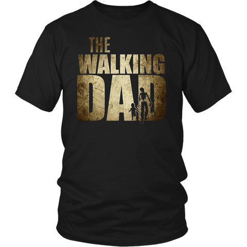 Walking Dad T-shirt Gift Father's Day