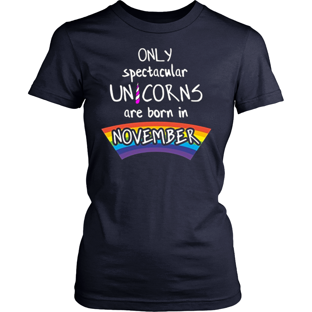 Only Unicorns Are Born In November Birthday Cute T Shirt