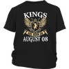 Kings Are Born On August 08 T-shirt August Birthday Gifts
