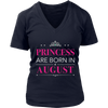 Princess Are Born in August - Birthday T-Shirt