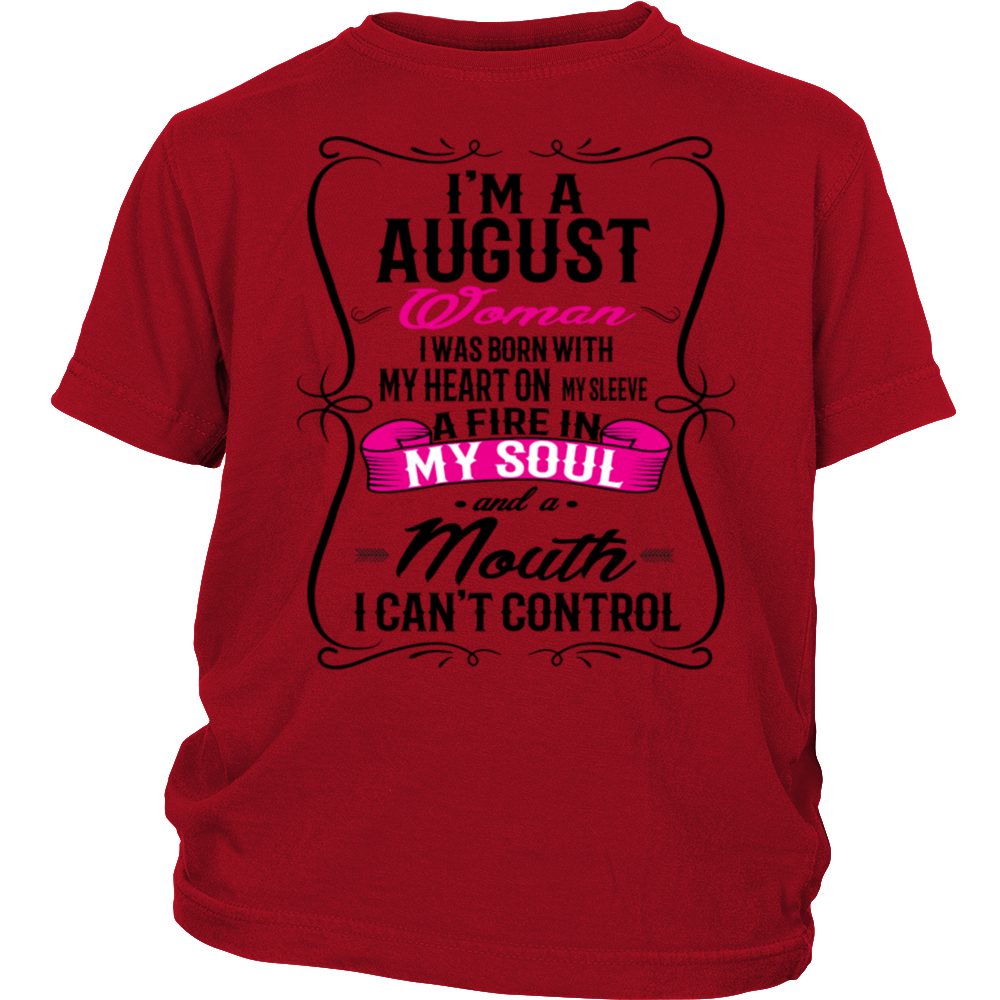 I'm an August Woman Birthday T-Shirt Gift Present for Her
