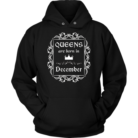 Queens Are Born In December: Birth Month Birthday T-Shirt
