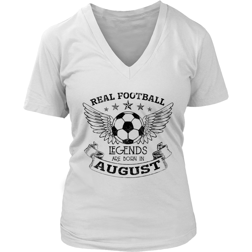 Real Football Legends are born in August T-Shirt