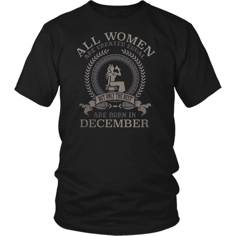 ALL WOMEN ARE CREATED EQUAL BUT THE BEST ARE BORN IN DECEMBER CAPRICORN