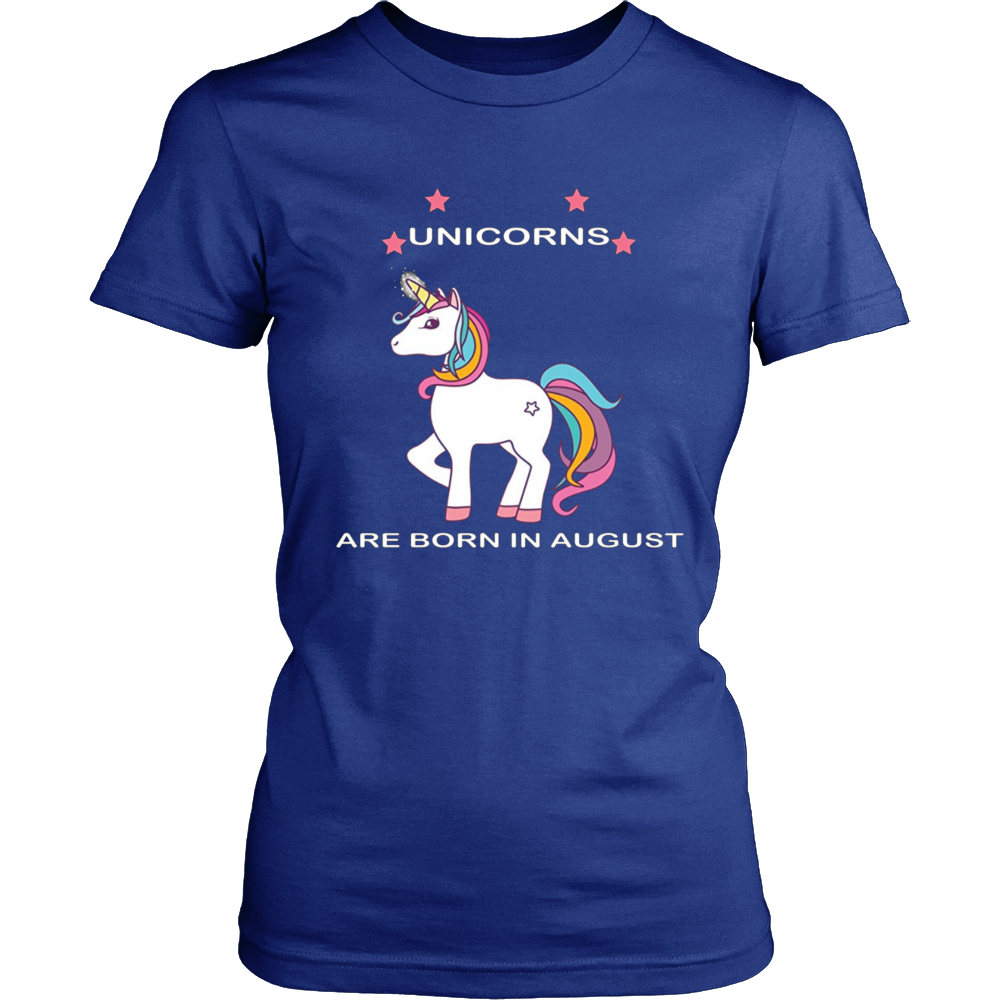 Unicorns Are Born In August T Shirt - Birthday Gift