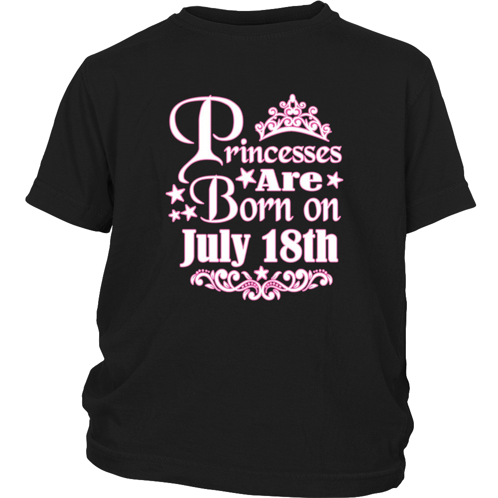 PRINCESSES ARE BORN ON JULY 18th