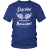 Legends Are Born In November T-Shirt