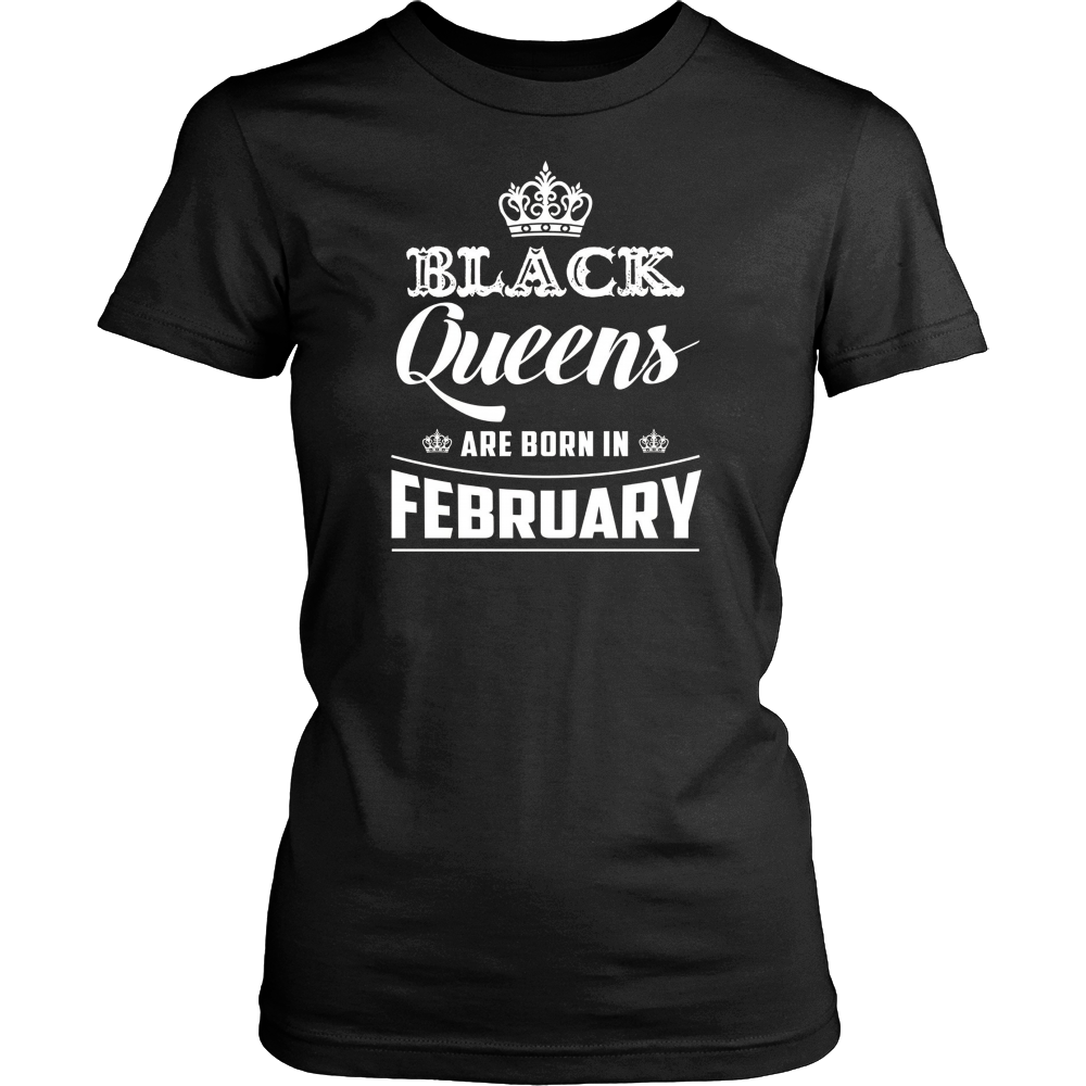 Black Queens Are Born In February T-Shirt Birthday Gift