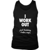 I Work Out. Just Kidding, I Take Naps T-shirt Hoodie