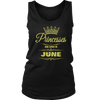 Princesses Are Born in June Birthdays T-Shirt